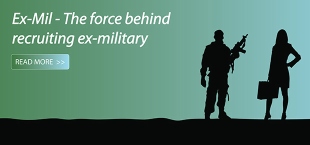 Ex-Mil - The force behind recruiting ex-military
